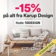 Sommerkampanje! -15% på alt fra Karup Design