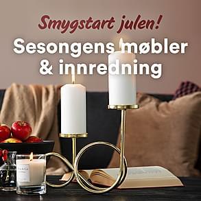 Smygstart julen – sesongens møbler & innredning!