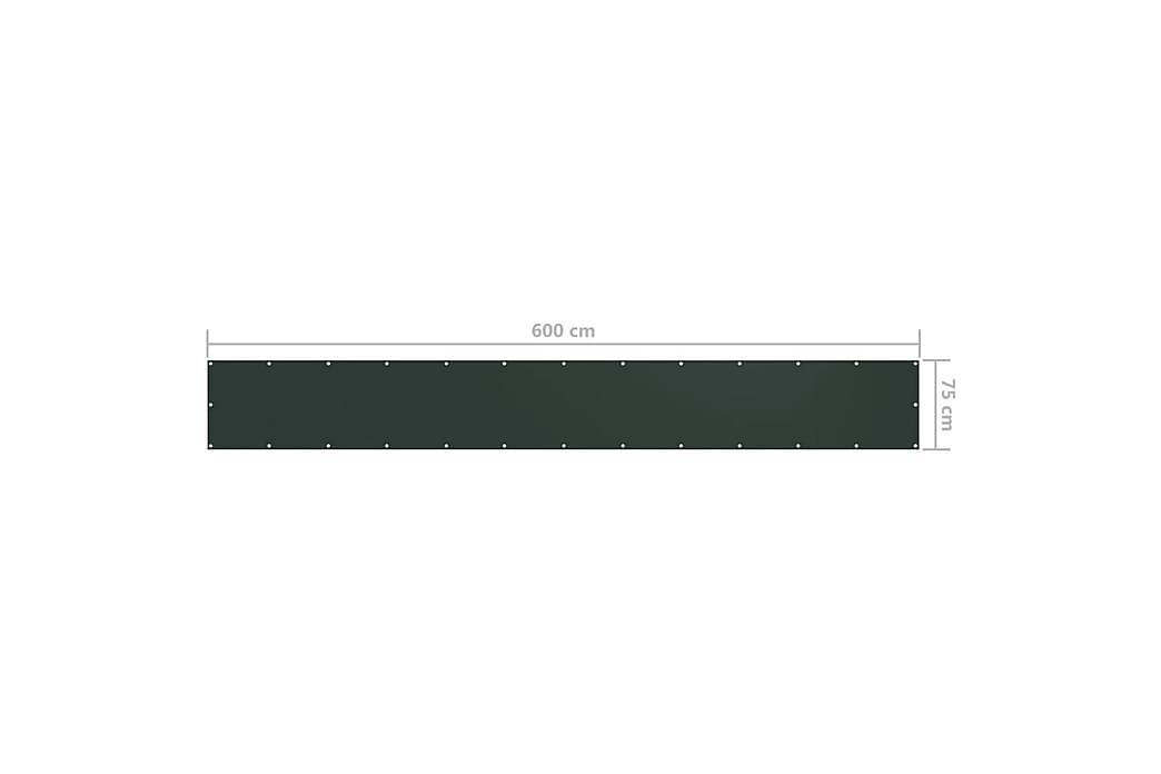 Balkongskjerm mørkegrønn 75x600 cm oxfordstoff - Grønn - Hagemøbler - Solbeskyttelse - Balkongbeskyttelse