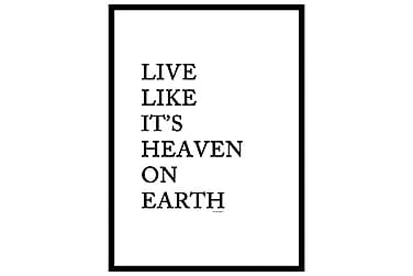 Live like it's heaven Poster