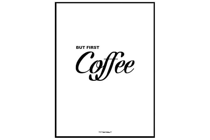 Poster But first coffee poster - Finnes i flere størrelser - Innredning - Veggdekorasjon - Posters
