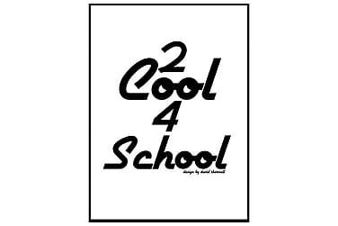 Poster Too cool 4 school