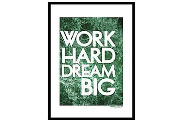 Poster Work hard dream big